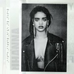 NEW MUSIC: Rihanna – 'B*tch Better Have My Money'