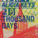 NEW MUSIC: Alicia Keys – '28 Thousand Days'